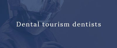 Dental tourism dentists